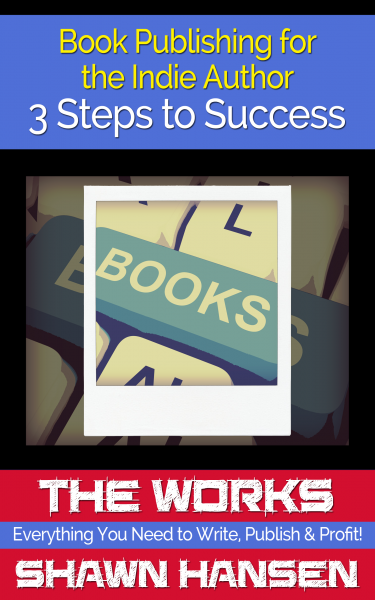 Book Publishing for the Indie Author – 3 Steps to Success
