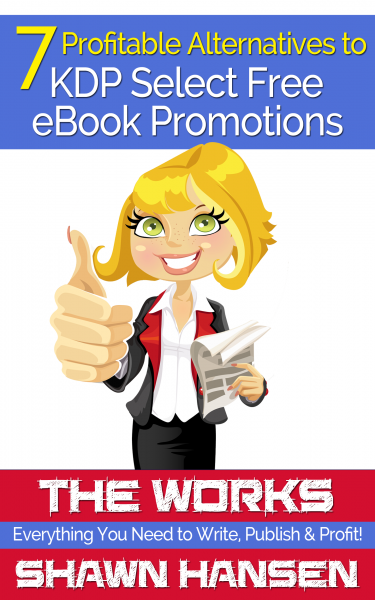 7 Profitable Alternatives to KDP Select Free eBook Promotions