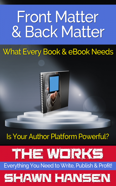 Front Matter & Back Matter: What Every Book and eBook Needs