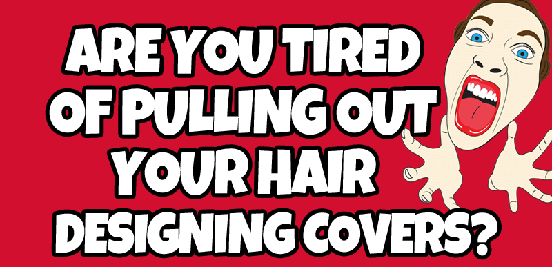 Tired of Pulling Out Your Hair?