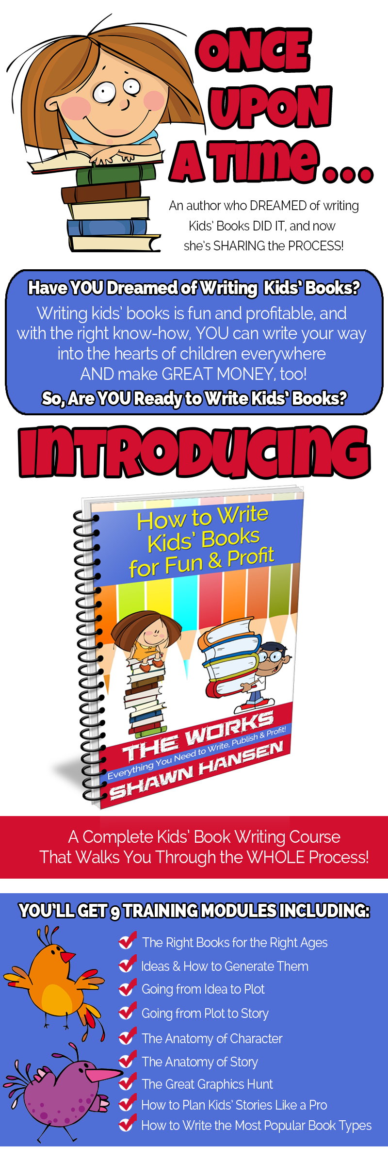 Story Time: How to Write Kids Books for Fun & Profit by Shawn Hansen