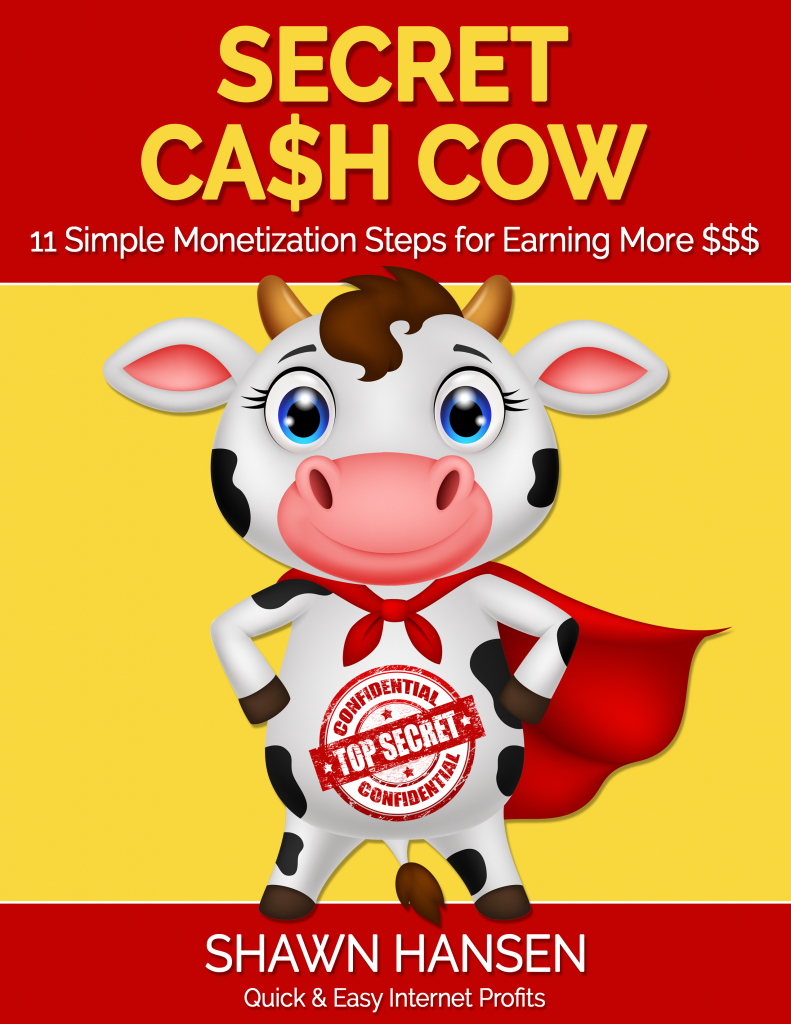 Secret Cash Cow Presented by Shawn Hansen