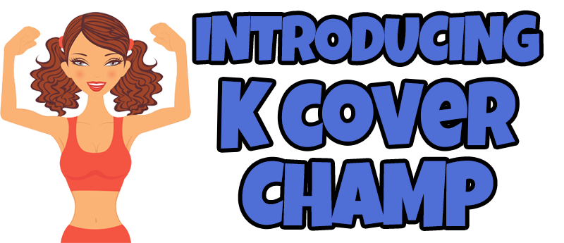 K Cover Champ